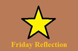 Friday Reflections #FF